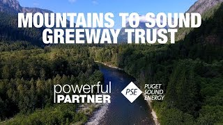 Powerful Partner - Mountains to Sound Greenway Trust